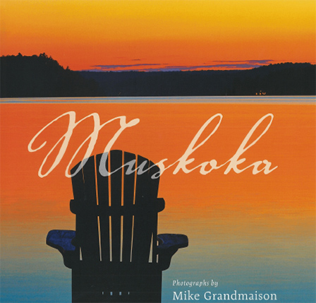 Mike Grandmaison-Muskoka-book